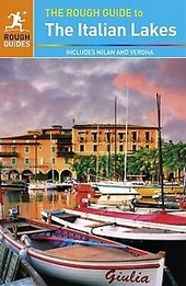 The Rough Guide to the Italian lakes : includes Milan and Verona