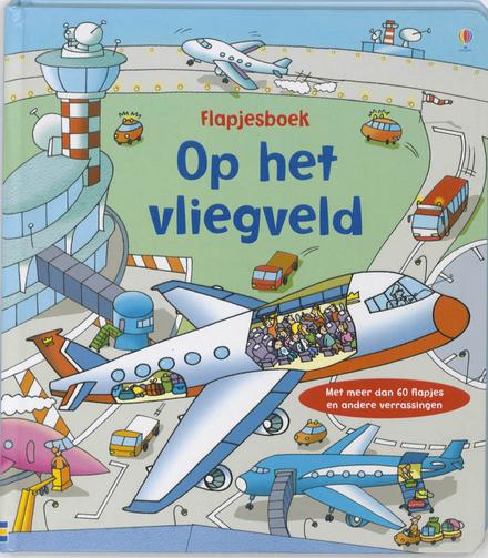 Op het vliegveld : flapjesboek