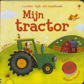 Mijn tractor : luister- kijk- en voelboek