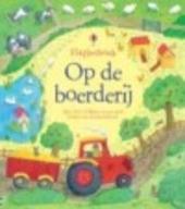 Op de boerderij : flapjesboek