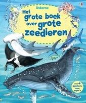 Het grote boek over grote zeedieren