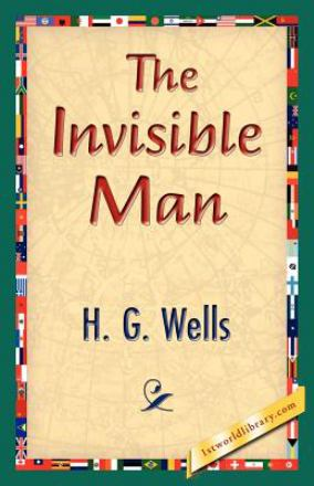 The invisible man : a grotesque romance