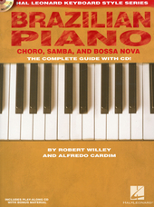 Brazilian piano : choro, samba, and bossa nova : the complete guide with cd