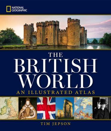 The British world : an illustrated atlas
