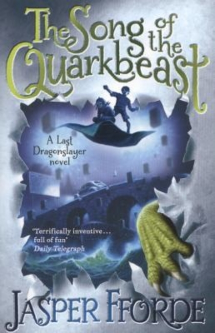 The song of the quarkbeast : book two of The last dragonslayer series