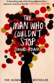 The man who couldn't stop : the truth about OCD