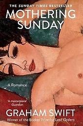 Mothering sunday : a romance