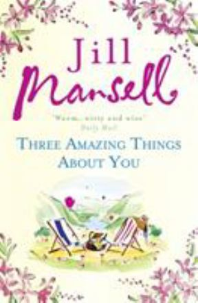 Three amazing things about you