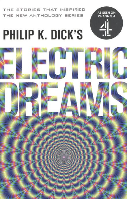 Philip K. Dick's Electric dreams. Volume one