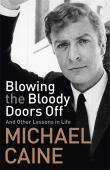 Blowing the bloody doors off : and another lesson in life