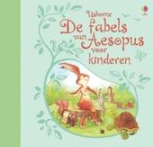 De fabels van Aesopus voor kinderen : verteld door Rosie Dickins, Lesley Sims ... [e.a.] ; geïllustreerd door Roc�...