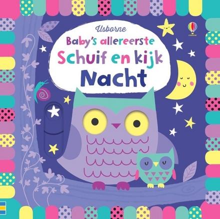 Baby's allereerste schuif en kijk : nacht