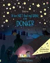 Ik ben niet (heel erg) bang in het donker : verhalenboek