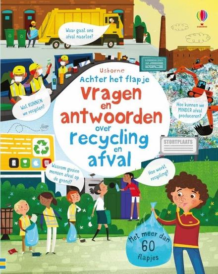 Vragen en antwoorden over recycling en afval