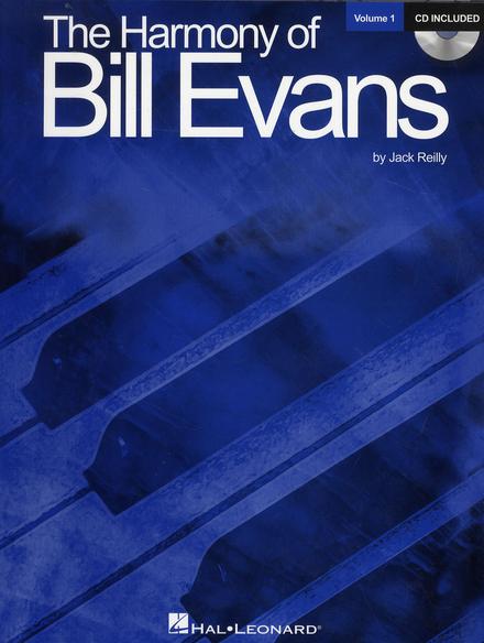 The harmony of Bill Evans. Vol. 1