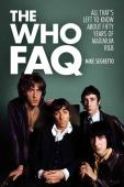 The Who FAQ : all that's left to know about fifty years of maximum R&B