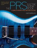 The PRS electric guitar book : a complete history of Paul Reed Smith electrics