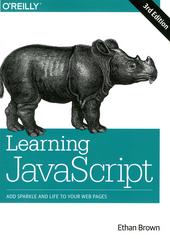Learning JavaScript : JavaScript essentials for modern application development