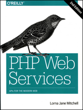 PHP Web Services : APIs for the modern web