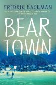 Bear town : a novel