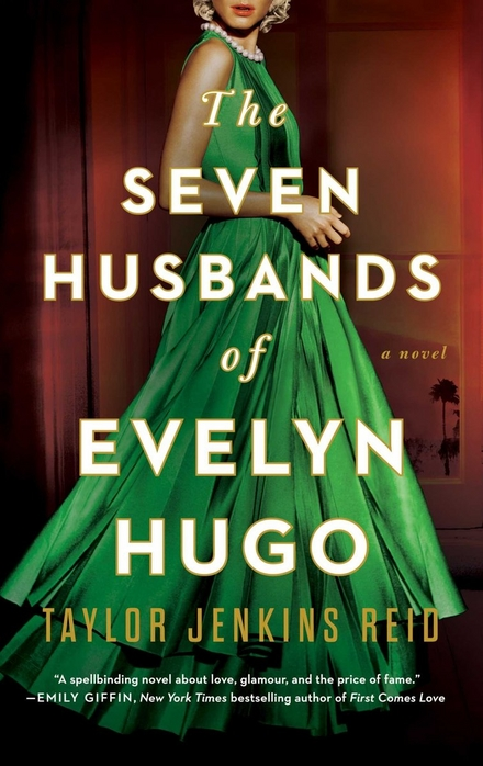 The seven husbands of Evelyn Hugo : a novel - Meeslepend drama over het oude Hollywood