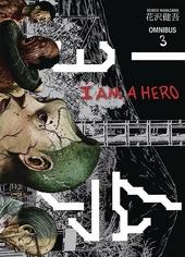 I am a hero. Omnibus 3