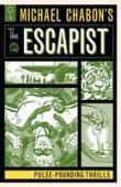 Michael Chabon's The Escapist : pulse-pounding thrills