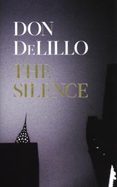 The silence : a novel