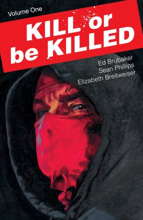 Kill or be killed. Volume one - Depressieve moordenaar gezocht.