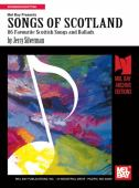 Songs of Scotland : 86 favourite Scottish songs and ballads
