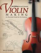 Violin making : an illustrated guide for the amateur