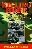 Killing hope : US military and CIA interventions since World War II