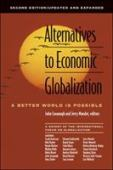 Alternatives to economic globalization : another world is possible