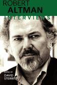 Robert Altman : interviews