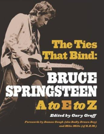 The ties that bind : Bruce Springsteen A to E to Z