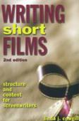 Writing short films : structure and content for screenwriters
