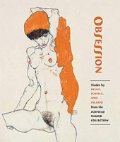 Obsession : nudes by Klimt, Schiele, and Picasso from the Scofield Thayer collection