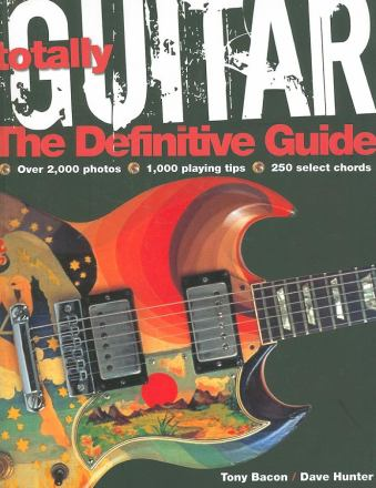 Totally guitar : the definitive guide