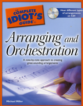 Arranging and orchestration : a note-by-note approach to creating great-sounding arrangements
