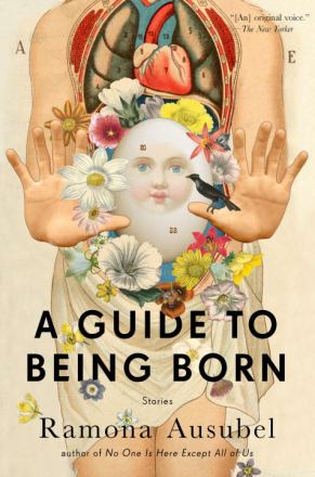 A guide to being born : stories