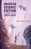 American science fiction. Four classic novels, 1953-1956