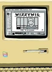 Wizzywig : portrait of a serial hacker