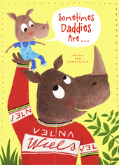 Sometimes daddies are ...