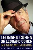 Leonard Cohen on Leonard Cohen : interviews and encounters