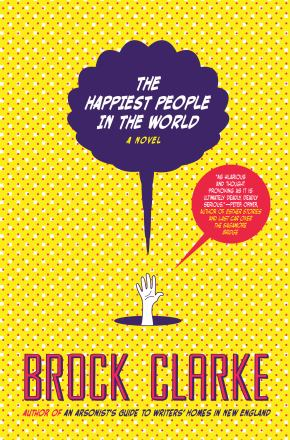 The happiest people in the world : a novel