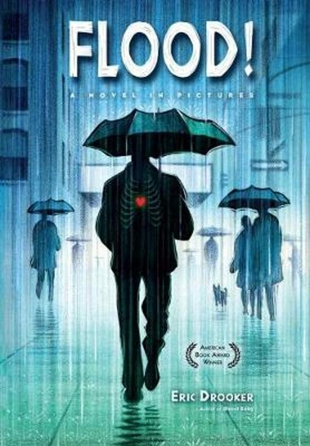 Flood! : a novel in pictures
