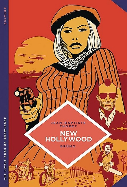 The little book of knowledge : New Hollywood
