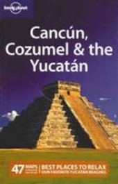Cancún, Cozumel & the Yucatan