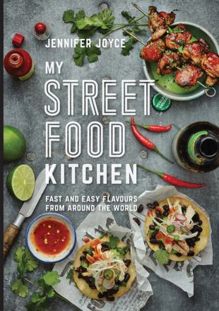 My street food kitchen : fast and easy flavours from around the world
