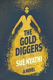 The golddiggers : a novel